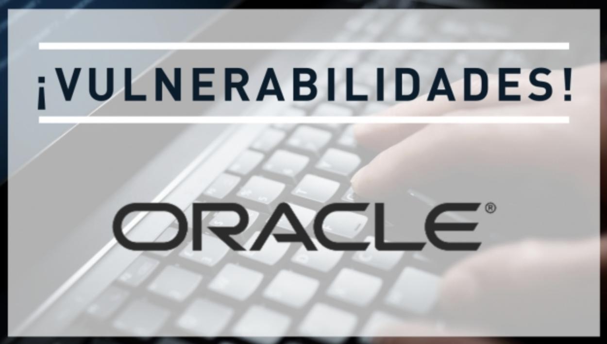 Vulnerabilidades críticas en Oracle WebLogic Server